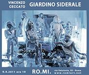 dal 9 aprile 2011: Giardino Siderale, di Vincenzo Ceccato