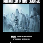 Infernali Eden in remote galassie, AMACI